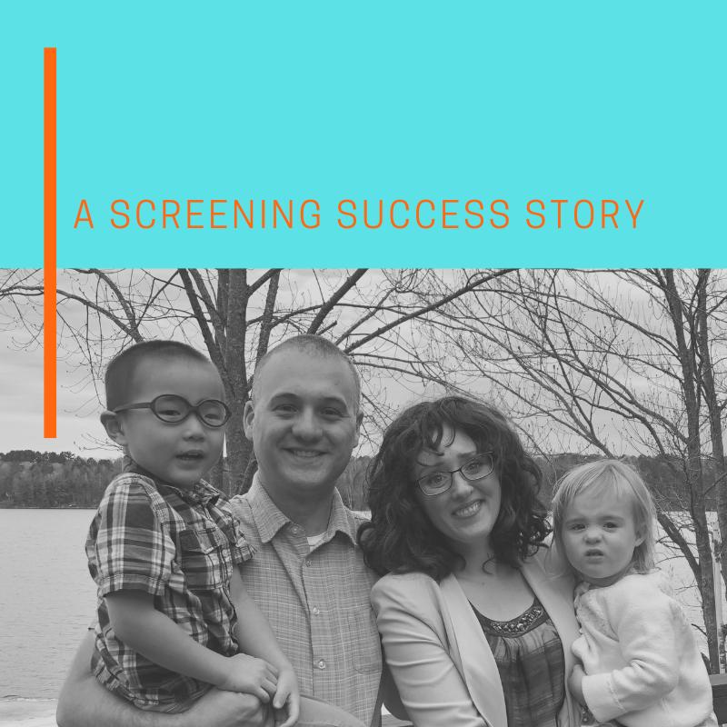SCREENING SUCCESS STORY