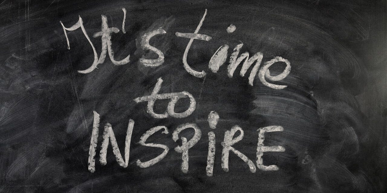 it is time to inspire